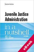 Cover of Feld's Juvenile Justice Administration in a Nutshell (eBook)