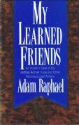 Cover of My Learned Friends: An Insider's View of the Jeffrey Archer Case and Other Notorious Libel Actions