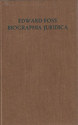 Cover of Biographia Juridica: A Biographical Dictionary of the Judges of England 1066-1870