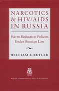 Cover of Narcotics & HIV/Aids in Russia: Harm Reduction Policies under Russian Law