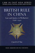Cover of British Rule in China: Law and Justice in Weihaiwei 1898-1930