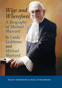 Cover of Wigs and Wherefores: A Biography of Michael Sherrard