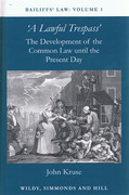 Cover of Bailiffs' Law Volume 1: A Lawful Trespass - The Development of the Common Law to the Present Day