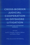 Cover of Cross-Border Judicial Cooperation in Offshore Litigation (The British Offshore World)