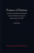 Cover of Powers of Distress: A Guide to Remedies Unreformed by the Tribunals, Courts and Enforcement Act 2007