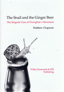 Cover of The Snail and the Ginger Beer : The Singular Case of Donoghue v Stevenson
