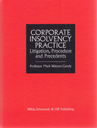 Cover of Corporate Insolvency Practice: Litigation, Procedure and Precedents