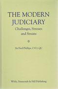 Cover of The Modern Judiciary: Challenges, Stresses and Strains