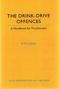 Cover of The Drink-Drive Offences: A Handbook for Practitioners