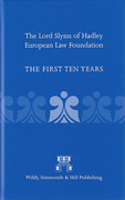 Cover of The Lord Slynn of Hadley European Law Foundation: The First Ten Years