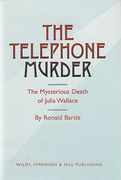 Cover of The Telephone Murder: The Mysterious Death of Julia Wallace