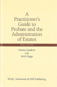 Cover of A Practitioner's Guide to Probate and the Administration of Estates