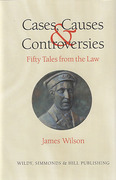 Cover of Cases, Causes & Controversies: Fifty Tales from the Law