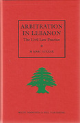 Cover of Arbitration in Lebanon: The Civil Law Practice
