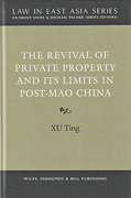 Cover of The Revival of Private Property and Its Limits in Post-Mao China