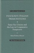 Cover of Pasolini's Italian Premonitions: Same-Sex Unions and the Law in Comparative Perspective
