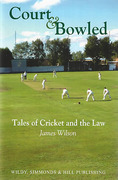 Cover of Court & Bowled: Tales of Cricket and the Law
