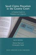 Cover of Small Claims Procedure in the County Court: A Practical Guide to Mediation and Litigation