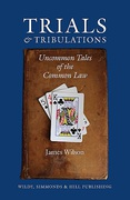 Cover of Trials and Tribulations: Uncommon Tales of the Common Law