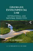 Cover of Ghanaian Environmental Law: International and National Perspectives