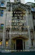 Cover of High Principle, Low Politics, and the Emergence of the Supreme Court