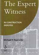 Cover of The Expert Witness in Construction Disputes