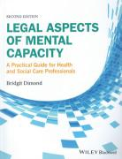 Cover of Legal Aspects of Mental Capacity: A Practical Guide for Health and Social Care Professionals