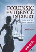 Cover of Forensic Evidence in Court: Evaluation and Scientific Opinion (eBook)