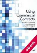 Cover of Using Commercial Contracts: A Practical Guide for Engineers and Project Managers (eBook)