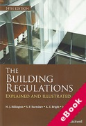 Cover of The Building Regulations: Explained and Illustrated (eBook)