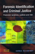 Cover of Forensic Identification and Criminal Justice: Forensic Science, Justice and Risk