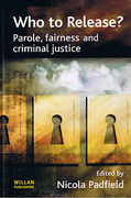 Cover of Who To Release: Parole, Fairness and Criminal Justice