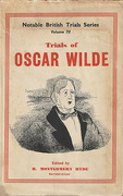 Cover of The Trials of Oscar Wilde: Regina (Wilde) v. Queensway & Regina v. Wilde and Taylor