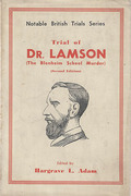 Cover of Trial of Dr. Lamson (The Blenheim School Murder)