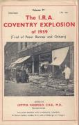 Cover of The I.R.A. Coventry Explosion of 1939: Trial of Peter Barnes and Others