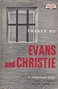 Cover of Trials of Timothy John Evans and John Reginald Halliday Christie