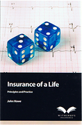 Cover of Insurance of a Life: Principles and Practice