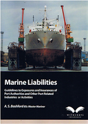 Cover of Marine Liabilities: Guidelines to Exposures and Insurances of Port Authorities and Other Port Related Industries or Activities