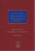 Cover of Captive Insurance Companies: Establishment, Operation and Management
