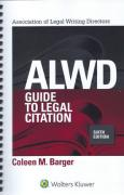 Cover of The ALWD Guide to Legal Citation