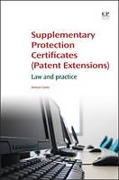 Cover of Supplementary Protection Certificates (Patent Extensions): Law and Practice