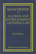 Cover of Manchester on Alcohol and Entertainment Licensing Law