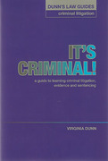 Cover of It's Criminal!: A Guide to Learning Criminal Litigation, Evidence and Sentencing