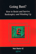 Cover of Going Bust? How to Resist and Survive Bankruptcy and Winding Up