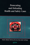 Cover of Prosecuting and Defending Health and Safety Cases