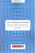 Cover of The Law of Seizure of Goods: Debtors Rights and Remedies