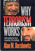 Cover of Why Terrorism Works: Understanding the Threat, Responding to the Challenge