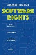 Cover of Software Rights: How Patent Law Transformed Software Development in America