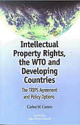 Cover of Intellectual Property Rights, the WTO and Developing Countries